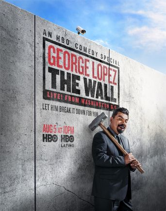 George Lopez: The Wall Poster