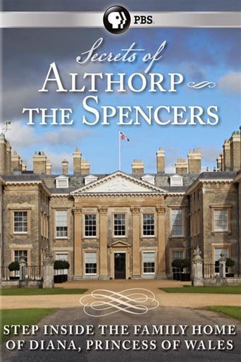 Secrets of Althorp: The Spencers Poster