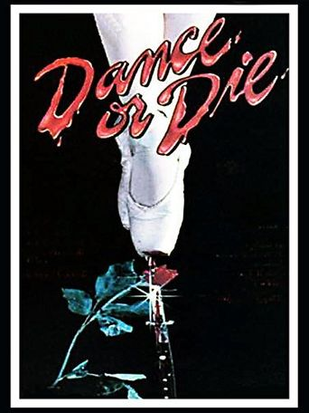 Dance Or Die Poster