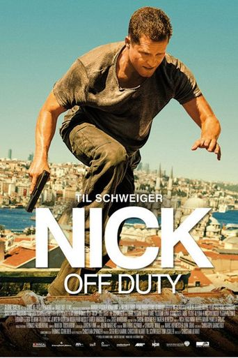 Nick Off Duty Poster