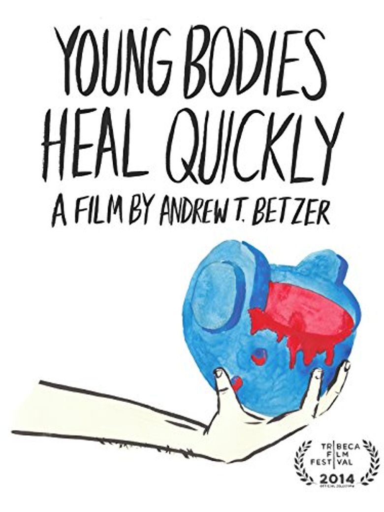Young Bodies Heal Quickly Poster