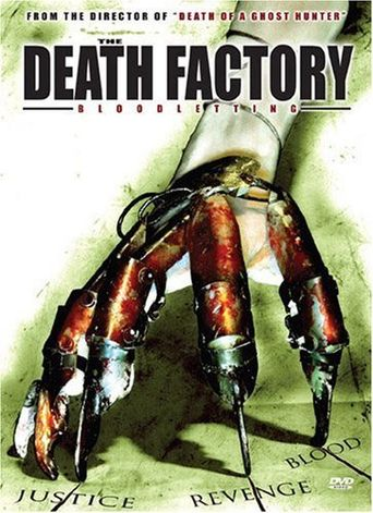 The Death Factory: Bloodletting Poster