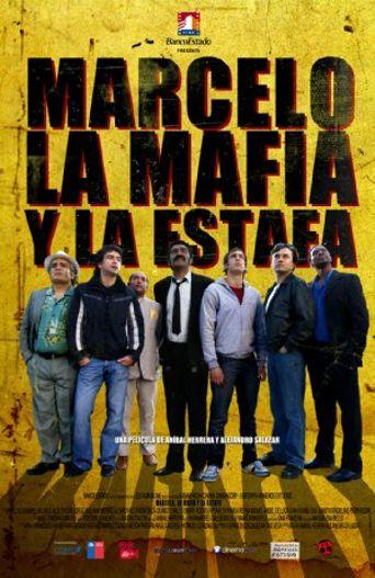 Marcelo, la mafia y la estafa Poster