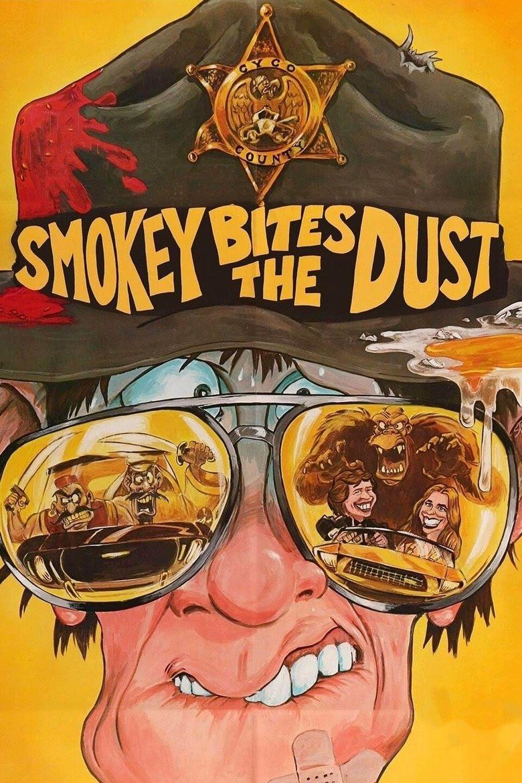 Smokey Bites the Dust Poster