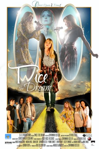 Twice the Dream Poster