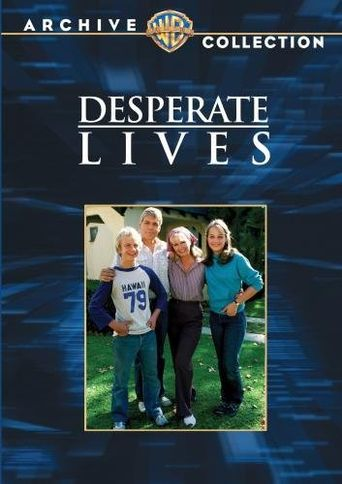 Desperate Lives Poster
