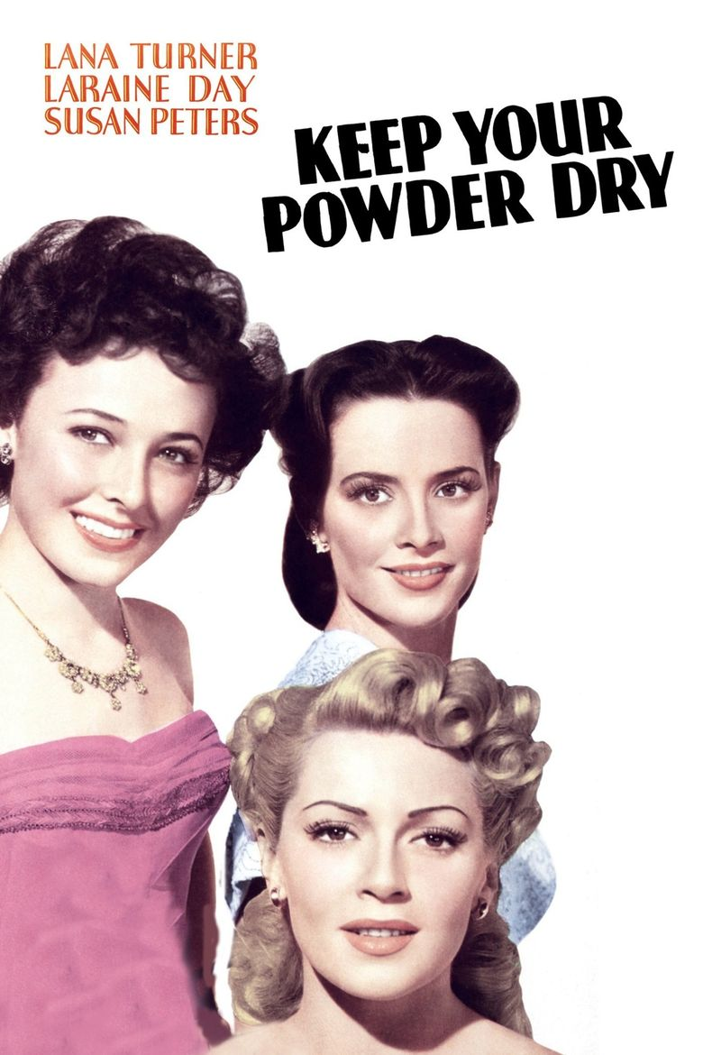 Keep Your Powder Dry Poster