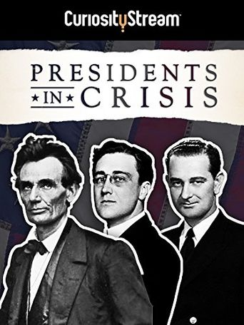 Presidents In Crisis Poster