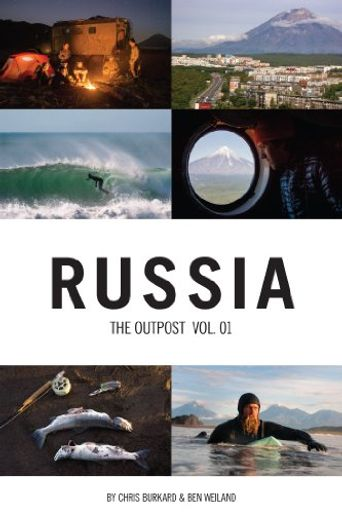 Russia: The Outpost Vol. 1 Poster