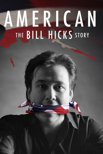 Watch American: The Bill Hicks Story