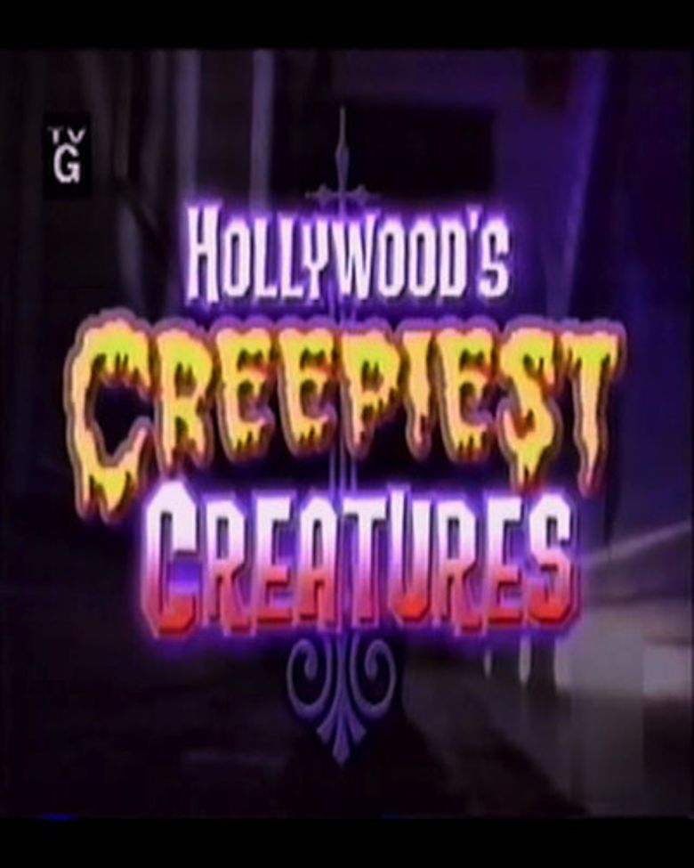 Hollywood's Creepiest Creatures Poster