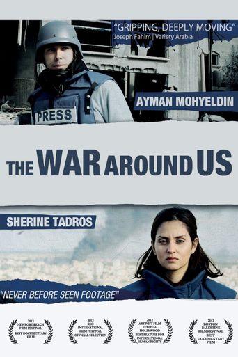 The War Around Us Poster