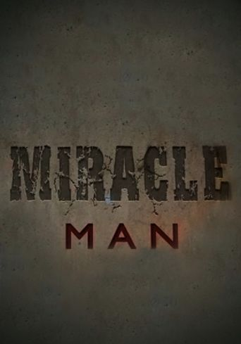 Miracle Man Poster