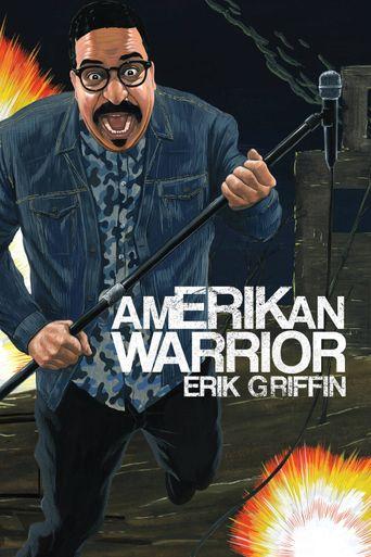 Watch Erik Griffin: AmERIKan Warrior