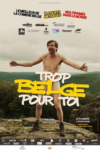 Trop belge pour toi Poster