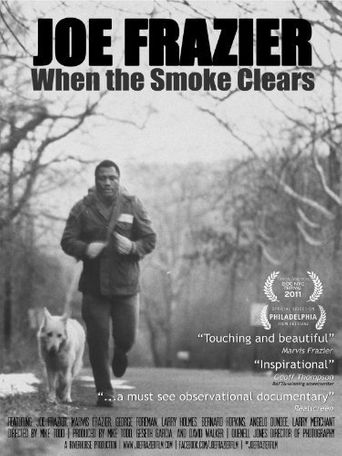 Joe Frazier: When the Smoke Clears Poster