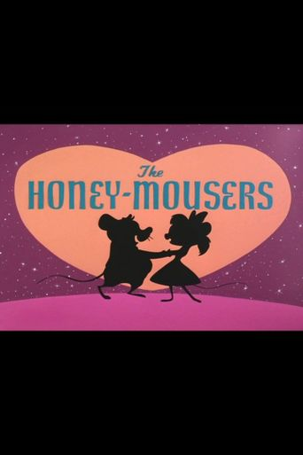 The Honey-Mousers Poster