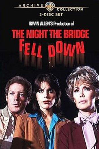 The Night The Bridge Fell Down Poster