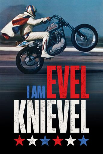 I Am Evel Knievel Poster