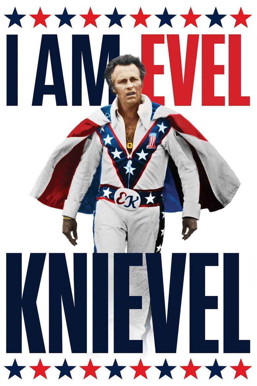 I Am Evel Knievel Poster