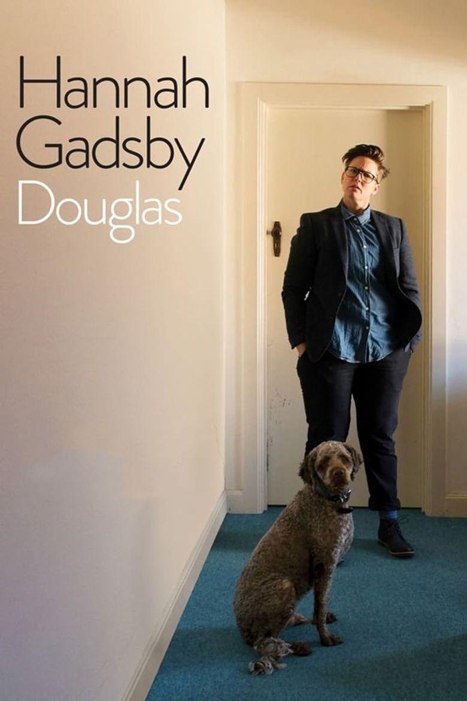 Hannah Gadsby: Douglas Poster