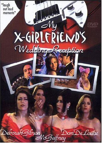 My X-Girlfriend's Wedding Reception Poster