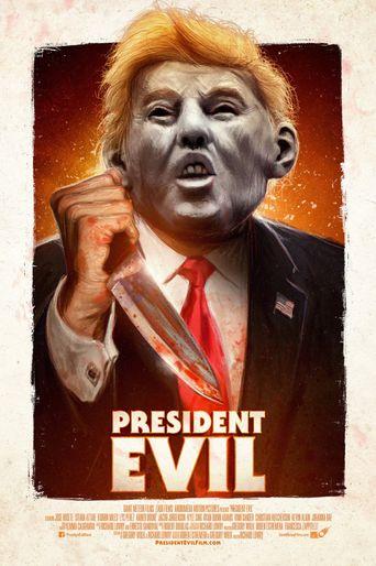 President Evil Poster