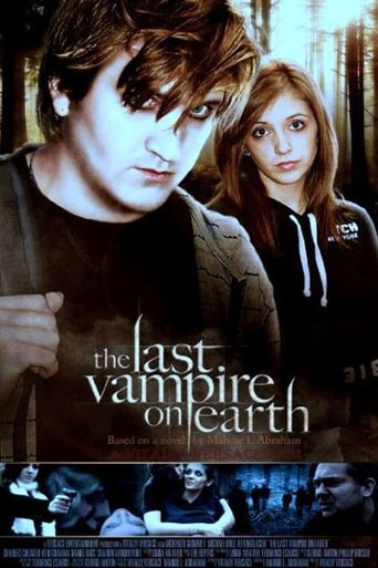 The Last Vampire On Earth Poster