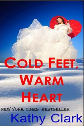 Warm Hearts, Cold Feet Poster
