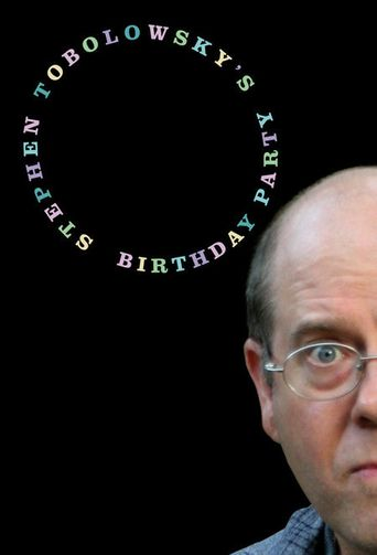 Stephen Tobolowsky's Birthday Party Poster
