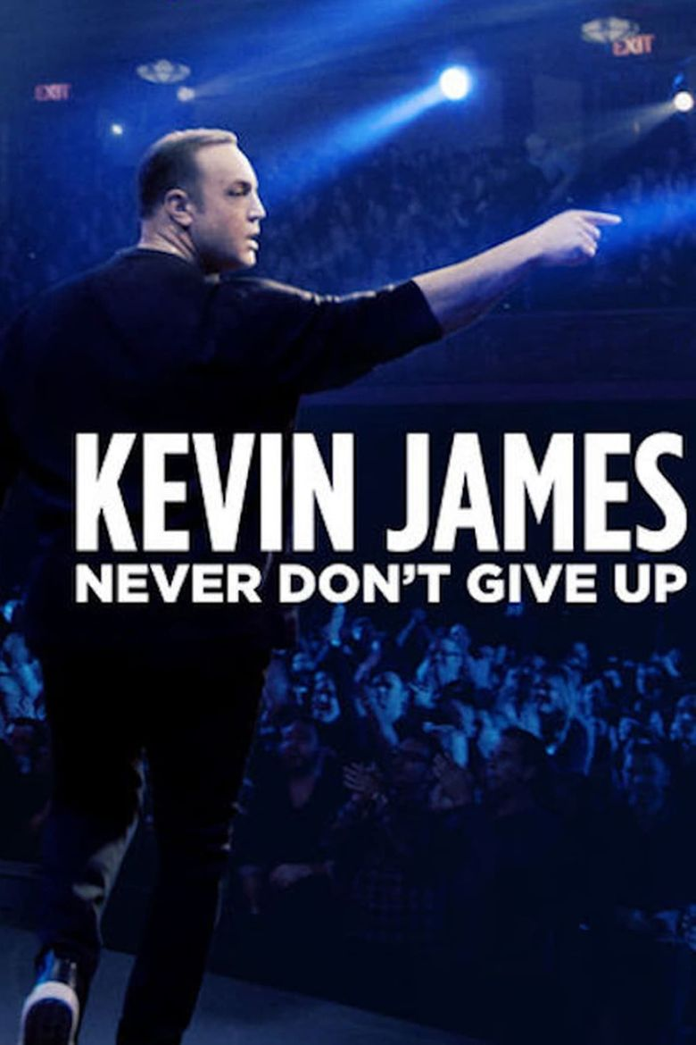 Kevin James: Never Don't Give Up Poster