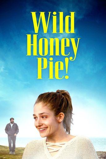 Wild Honey Pie! Poster