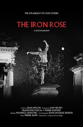 The Iron Rose Poster