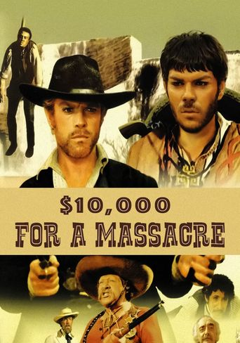 10,000 Dollars for a Massacre Poster
