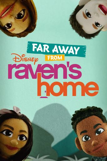 Far Away From Raven's Home Poster