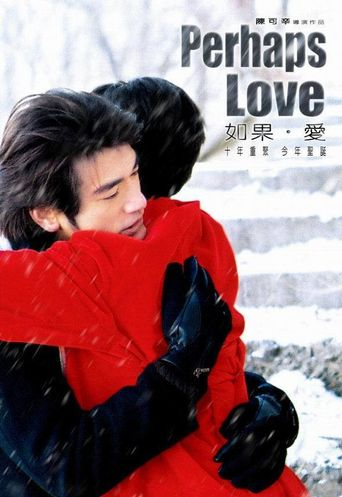 Perhaps Love Poster