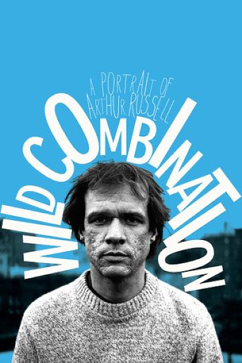 Wild Combination: A Portrait of Arthur Russell Poster