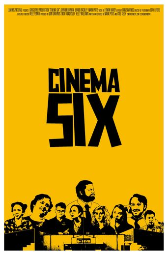 Cinema Six Poster