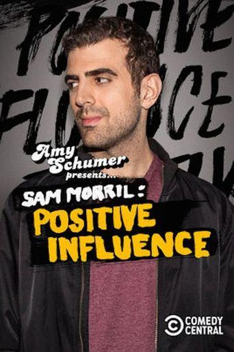 Sam Morril: Positive Influence Poster