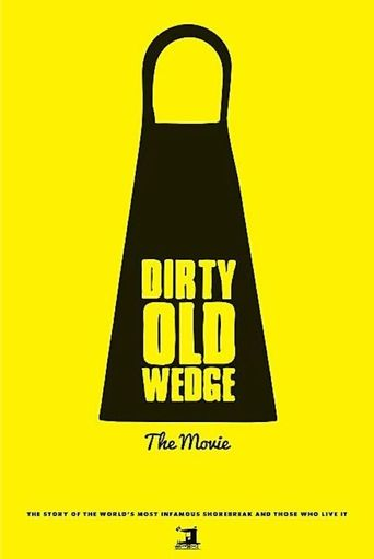 Dirty Old Wedge Poster