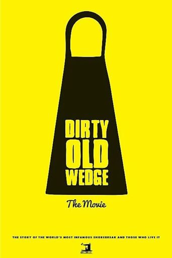 Watch Dirty Old Wedge