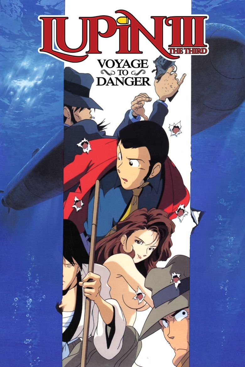 Lupin the Third: Voyage to Danger Poster