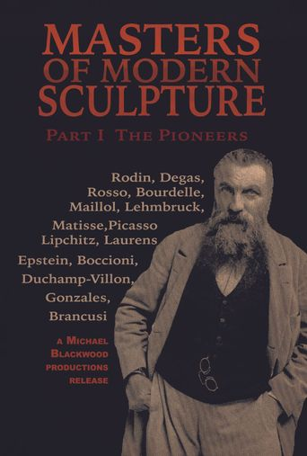 Masters of Modern Sculpture Part I: The Pioneers Poster