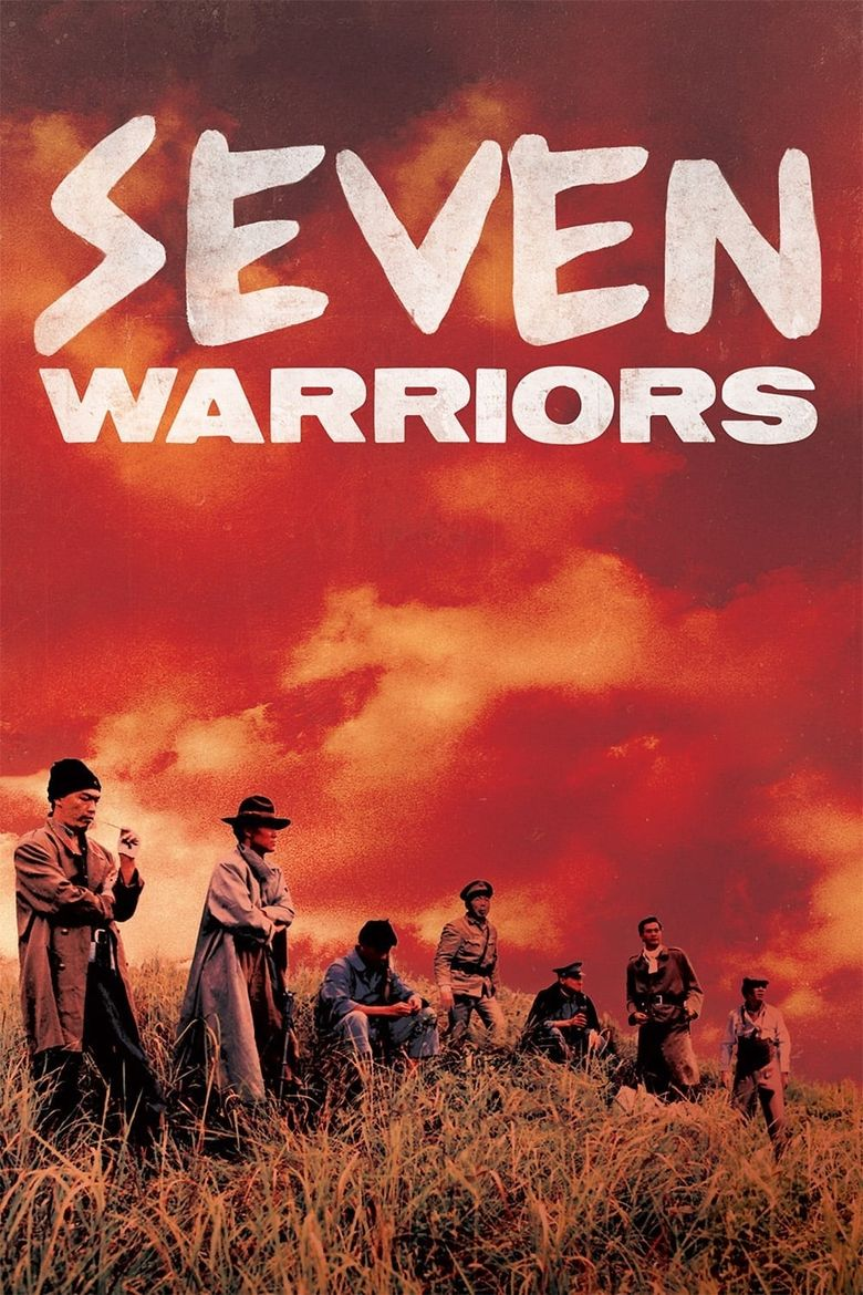 Watch Seven Warriors