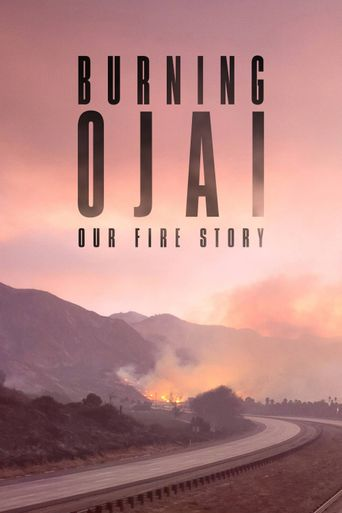 Burning Ojai: Our Fire Story Poster