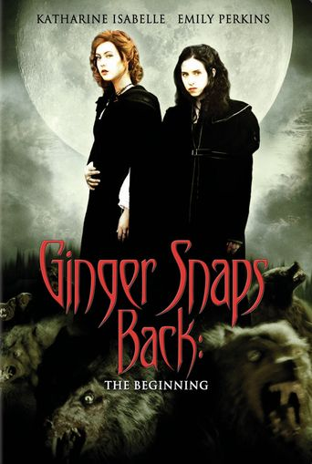Watch Ginger Snaps Back: The Beginning