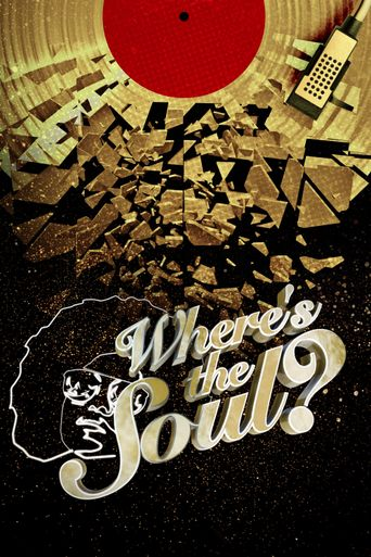 Where's the Soul? Poster