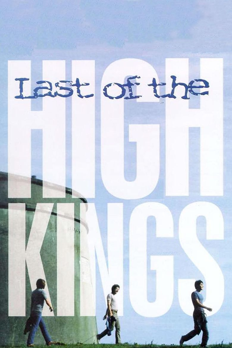 The Last of the High Kings Poster
