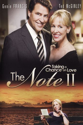 The Note II: Taking a Chance on Love Poster