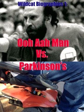 Wildcat Biographies: The Ooh Aah Man Vs. Parkinson's Poster